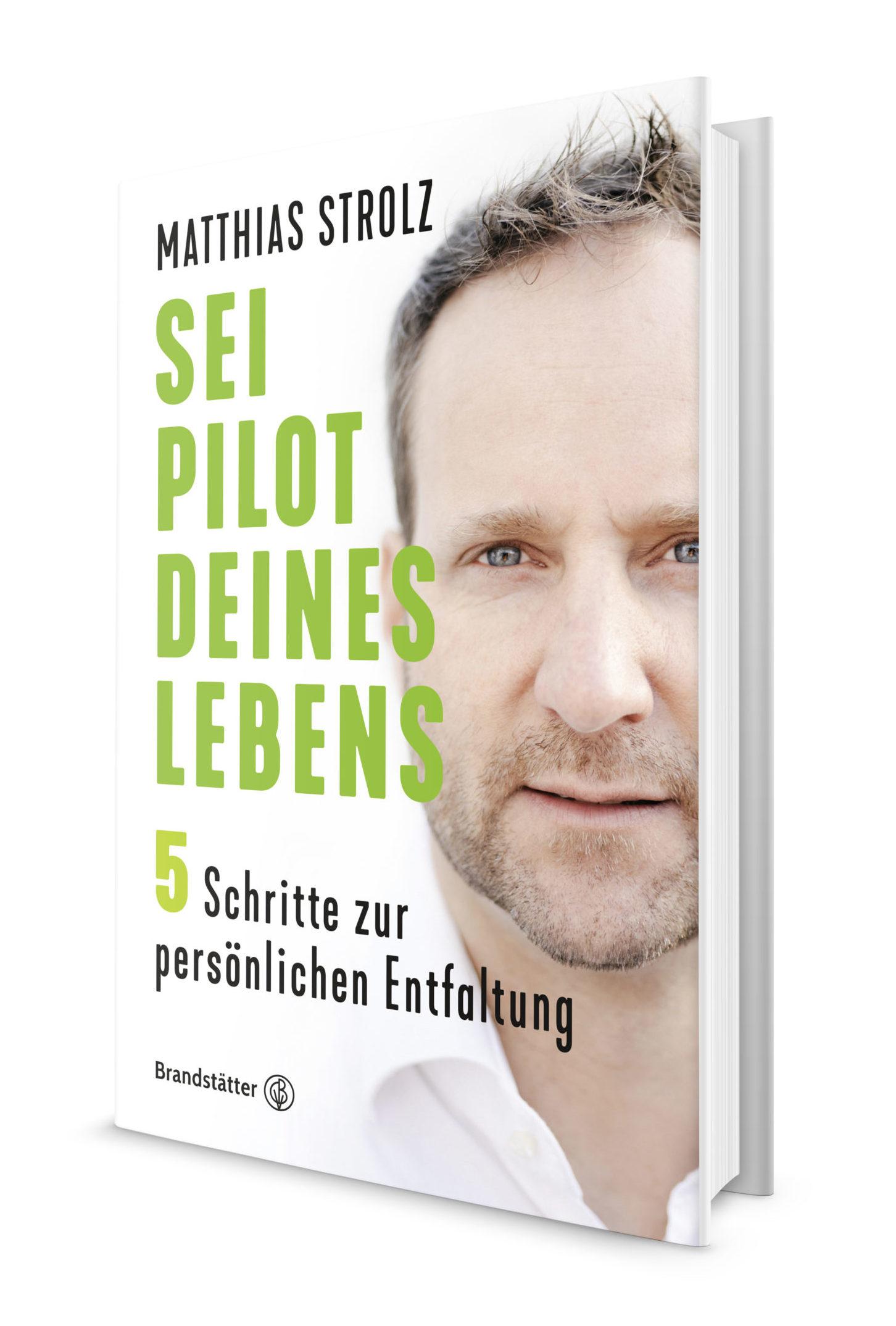 Matthias Strolz - Sei Pilot deines Lebens